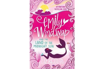 Emily Windsnap and the Land of the Midnight Sun - Book 5