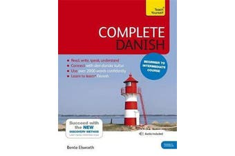 Complete Danish Beginner to Intermediate Course - (Book and audio support)