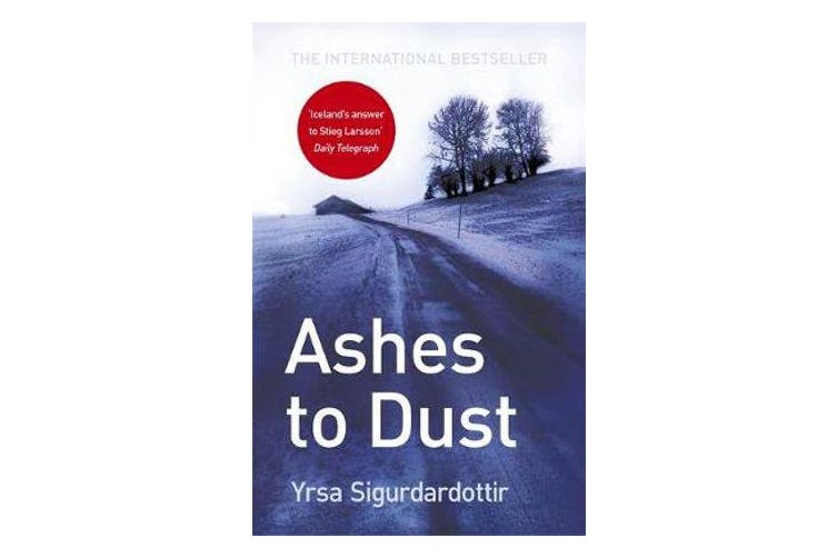 Ashes to Dust - Thora Gudmundsdottir Book 3