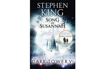 The Dark Tower VI: Song of Susannah - (Volume 6)