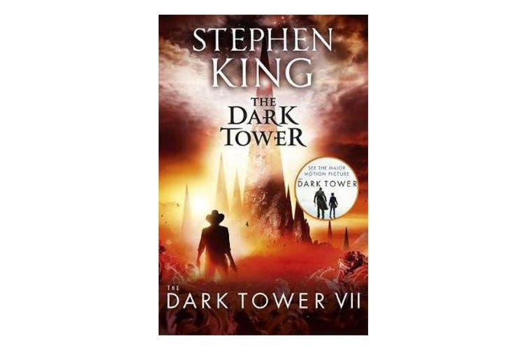 The Dark Tower VII: The Dark Tower - (Volume 7)