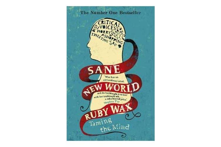 Sane New World - Taming the Mind