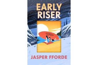 Early Riser - The standalone novel from the Number One bestselling author