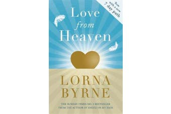 Love From Heaven - Now includes a 7 day path to bring more love into your life