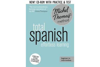 Total Spanish Course: Learn Spanish with the Michel Thomas Method - Beginner Spanish Audio Course