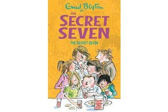 Secret Seven: The Secret Seven - Book 1