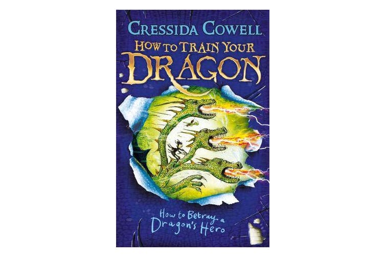 How to Train Your Dragon: How to Betray a Dragon's Hero - Book 11