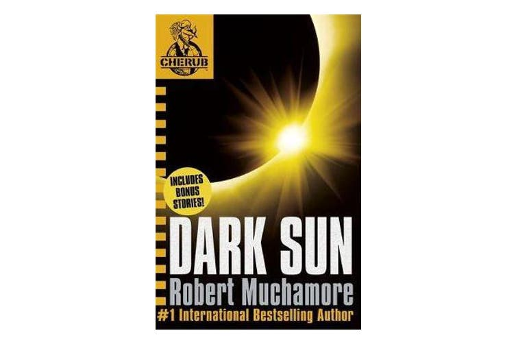 CHERUB - Dark Sun and other stories