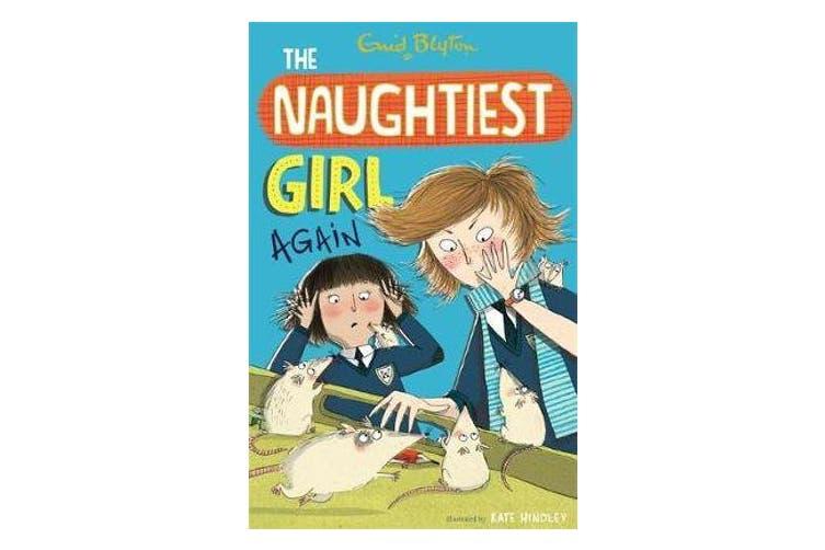 The Naughtiest Girl: Naughtiest Girl Again - Book 2