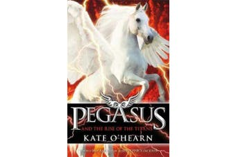 Pegasus and the Rise of the Titans - Book 5