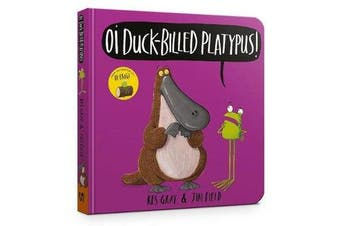 Oi Duck-billed Platypus Board Book