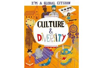 I'm a Global Citizen - Culture and Diversity