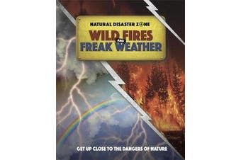 Natural Disaster Zone - Wildfires and Freak Weather