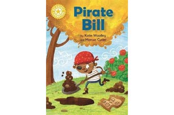 Reading Champion: Pirate Bill - Independent Reading Yellow 3