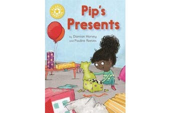 Reading Champion: Pip's Presents - Independent Reading Yellow 3