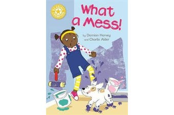 Reading Champion: What a Mess! - Independent Reading Yellow 3