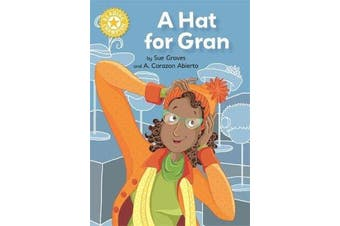 Reading Champion: A Hat for Gran - Independent Reading Yellow 3