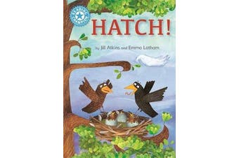Reading Champion: Hatch! - Independent Reading Blue 4