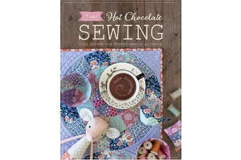 Tilda Hot Chocolate Sewing - Cozy Autumn and Winter Sewing Projects
