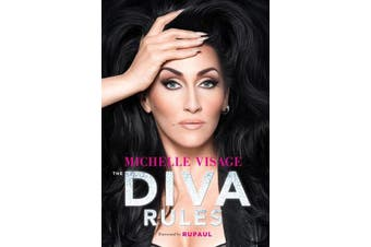 The Diva Rules - Ditch the Drama, Find Your Strength, and Sparkle Your Way to the Top