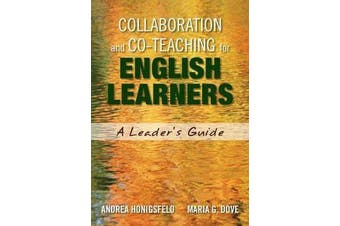 Collaboration and Co-Teaching for English Learners - A Leader's Guide