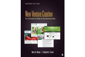 New Venture Creation - An Innovator's Guide to Entrepreneurship