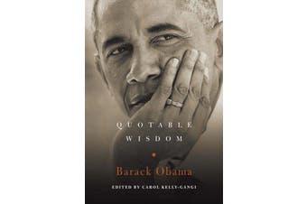 Barack Obama - Quotable Wisdom
