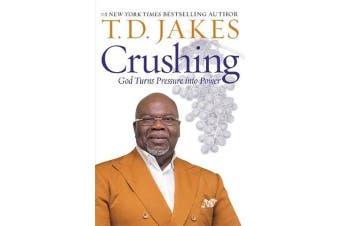 Crushing - God Turns Pressure into Power