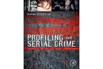 Profiling and Serial Crime - Theoretical and Practical Issues