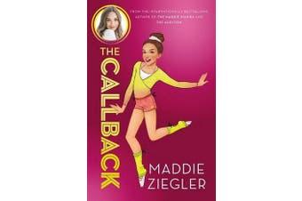 The Callback (Maddie Ziegler Presents, Book 2)