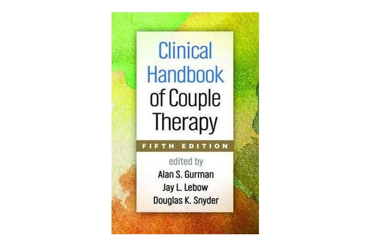 Clinical Handbook of Couple Therapy, Fifth Edition