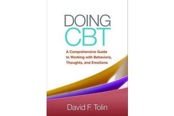 Doing CBT - A Comprehensive Guide to Working with Behaviors, Thoughts, and Emotions