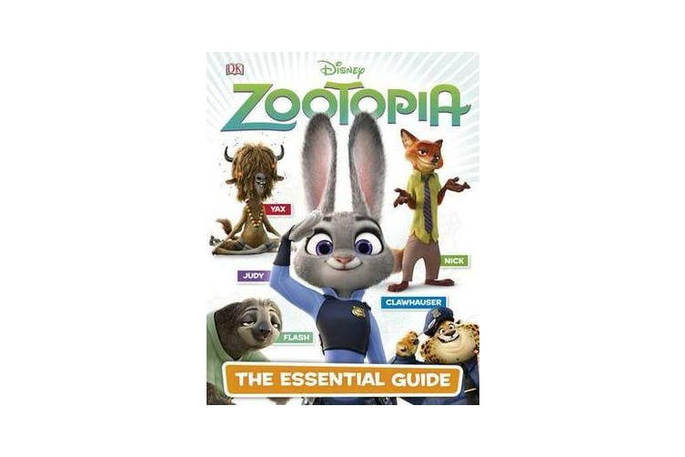 Disney Zootopia - The Essential Guide
