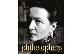 Philosophers - Their Lives and Works
