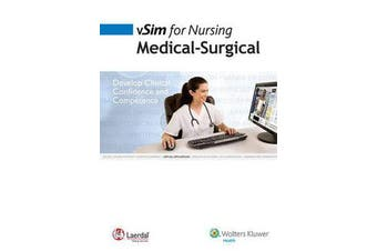 vSim for Nursing: Medical-Surgical Access Code - Develop Clinical Confidence and Competence