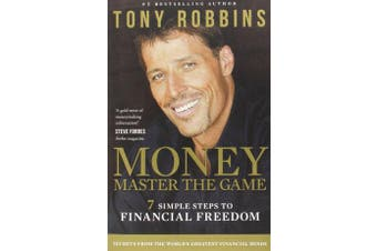 Money Master the Game - 7 Simple Steps to Financial Freedom