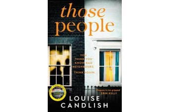 Those People - The gripping, compulsive new thriller from the bestselling author of Our House
