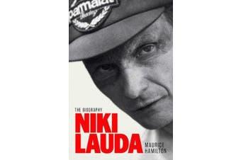 Niki Lauda - The Biography