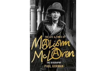 The Life & Times of Malcolm McLaren - The Biography