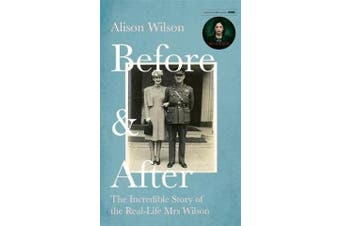 Before & After - The Incredible Story of the Real-life Mrs Wilson