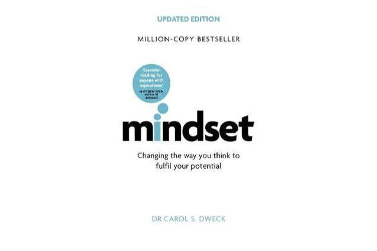 Mindset - Updated Edition - Changing The Way You think To Fulfil Your Potential