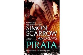 Pirata - The dramatic novel of the pirates who hunt the seas of the Roman Empire