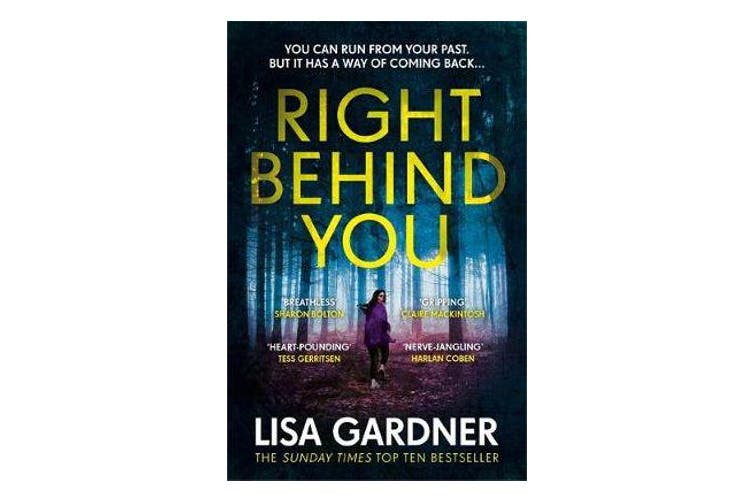 Right Behind You - The gripping new thriller from the Sunday Times bestseller
