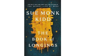 The Book of Longings - From the author of the international bestseller THE SECRET LIFE OF BEES