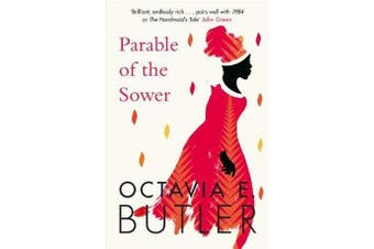 Parable of the Sower - A powerful tale of a dark and dystopian future
