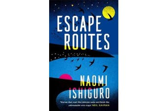 Escape Routes - 'Winsomely written and engagingly quirky' The Sunday Times