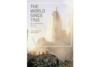 The World Since 1945 - An International History