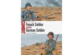 French Soldier vs German Soldier - Verdun 1916
