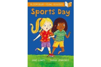 Sports Day - A Bloomsbury Young Reader