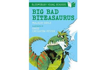 Big Bad Biteasaurus - A Bloomsbury Young Reader